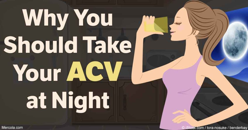 why take acv at night fb Why you should take your apple cider vinegar at night