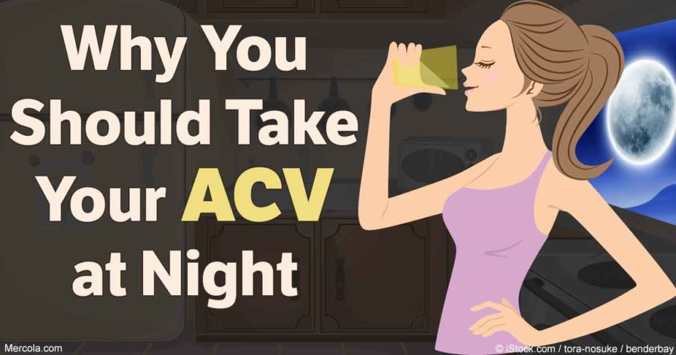 Why you should take your apple cider vinegar at night
